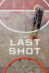 The Last Shot - Season 01 | Bmovies