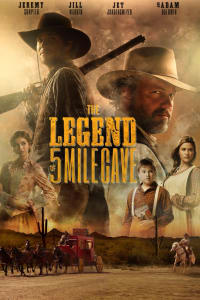 The Legend of 5 Mile Cave   Bmovies