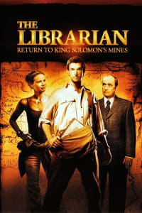 The Librarian: Return to King Solomon's Mines | Bmovies
