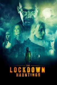 The Lockdown Hauntings | Bmovies