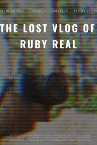 The Lost Vlog of Ruby Real | Watch Movies Online