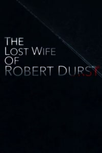The Lost Wife of Robert Durst | Bmovies
