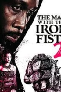 The Man With The Iron Fists 2 | Bmovies