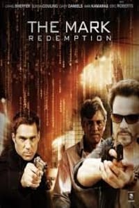 The Mark: Redemption | Bmovies