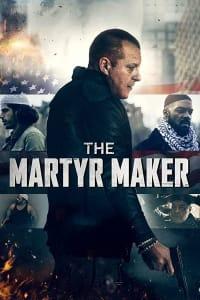 The Martyr Maker | Bmovies
