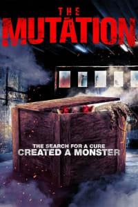 The Mutation | Bmovies