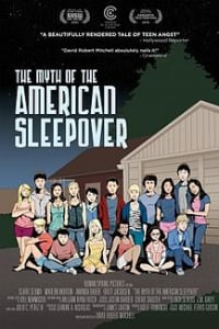 The Myth of the American Sleepover | Bmovies