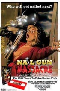 The Nail Gun Massacre   Bmovies