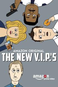 The New V.I.P.'s - Season 1 | Bmovies