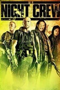 The Night Crew   Bmovies