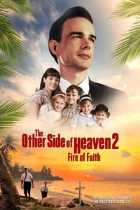 The Other Side of Heaven 2: Fire of Faith | Bmovies