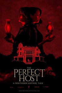 The Perfect Host: A Southern Gothic Tale | Bmovies