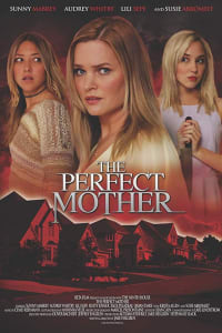 The Perfect Mother | Bmovies