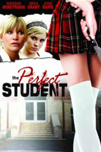 The Perfect Student   Bmovies