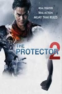 The Protector 2 | Bmovies