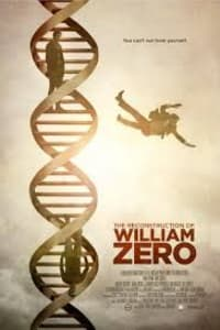 The Reconstruction Of William Zero | Bmovies