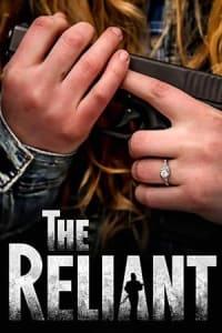The Reliant | Bmovies