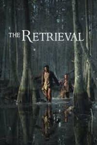 The Retrieval   Bmovies