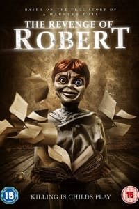 The Revenge of Robert the Doll | Bmovies