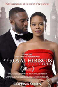 The Royal Hibiscus Hotel | Bmovies