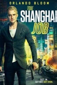 The Shanghai Job | Bmovies