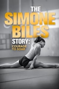 The Simone Biles Story: Courage to Soar | Bmovies