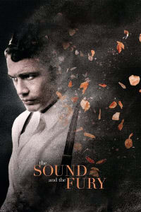 The Sound and the Fury   Bmovies