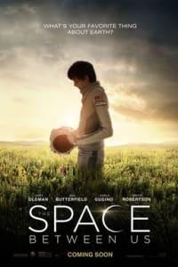 The Space Between Us | Bmovies
