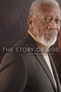 The Story of God with Morgan Freeman - Season 3   Bmovies