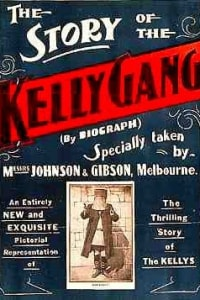 The Story of the Kelly Gang | Bmovies