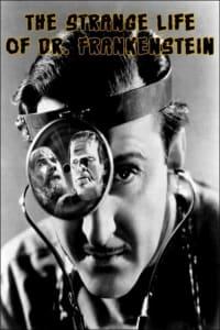 The Strange Life of Dr. Frankenstein   Bmovies