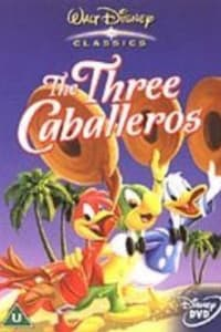 The Three Caballeros | Bmovies