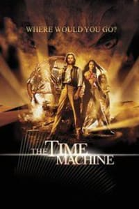 The Time Machine (2002) | Bmovies