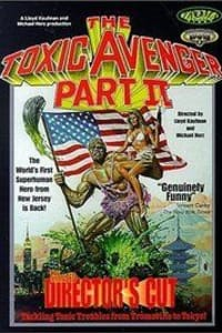 The Toxic Avenger Part II | Bmovies