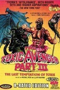 The Toxic Avenger Part 3: The Last Temptation of Toxie | Bmovies