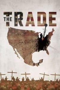 The Trade - Season 1 | Bmovies