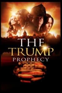 The Trump Prophecy | Bmovies