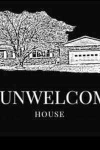 The Unwelcoming House | Bmovies