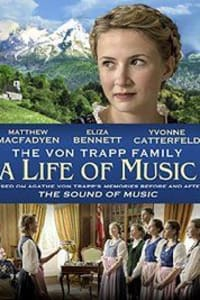 The von Trapp Family: A Life of Music | Bmovies