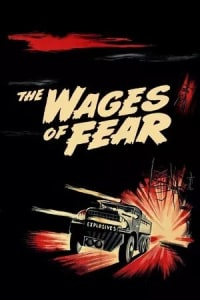 The Wages of Fear | Bmovies