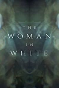 The Woman in White - Season 1 | Bmovies