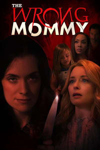 The Wrong Mommy | Bmovies