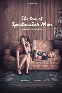 The Year Of Spectacular Men | Bmovies