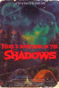 There's Something in the Shadows : The Movie | Watch Movies Online