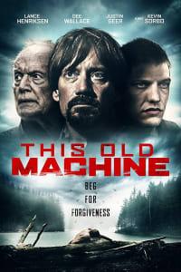 This Old Machine | Bmovies