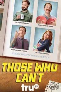 Those Who Can't - Season 1 | Bmovies