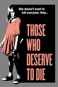 Those Who Deserve to Die | Bmovies
