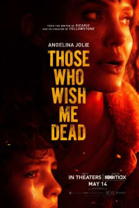 Those Who Wish Me Dead | Bmovies