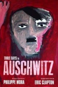 Three Days In Auschwitz | Bmovies
