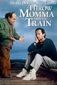 Throw Momma from the Train | Bmovies